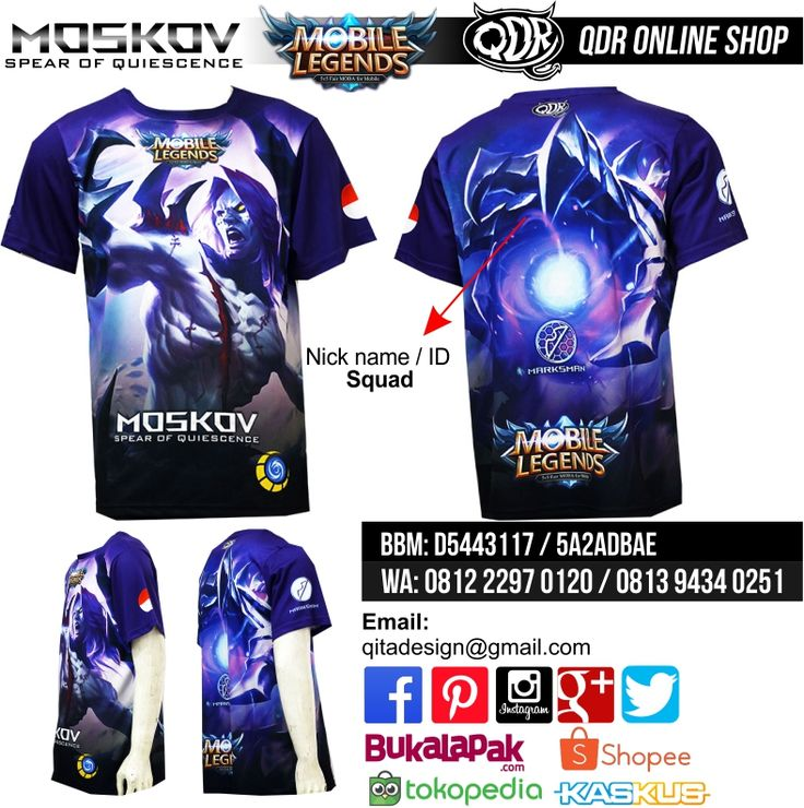 Moskov - Spear of Quescence (T-shirt MObile Legends) Bahan: Dry-fit printing: sublimasi untuk pemesanan: BBM D5443117 / 5A2ADBAE (Qdr online shop) WA/LINE 081222970120 / 08129434025
