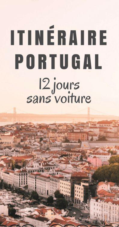 Itinéraire au Portugal – 12 jours sans voiture