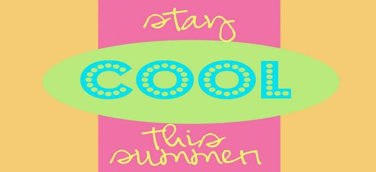 Stay Cool This Summer
