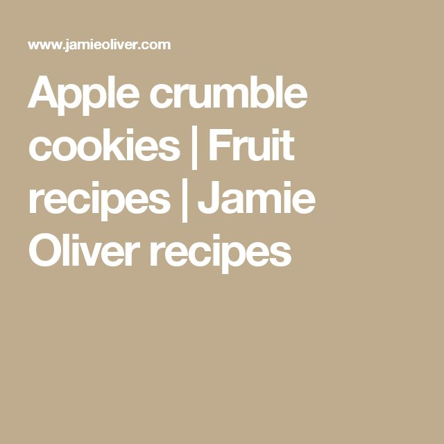 Apple crumble cookies | Fruit recipes | Jamie Oliver recipes