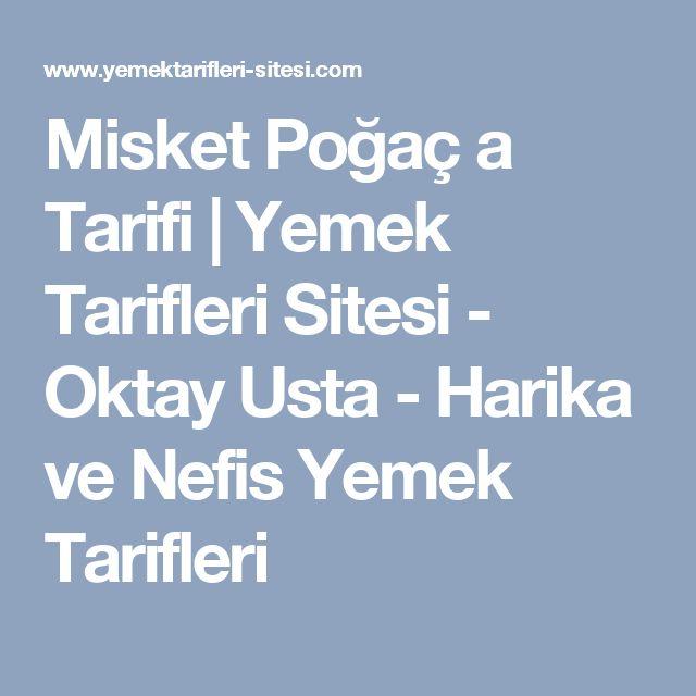 Misket Poğaç a Tarifi | Yemek Tarifleri Sitesi - Oktay Usta - Harika ve Nefis Yemek Tarifleri