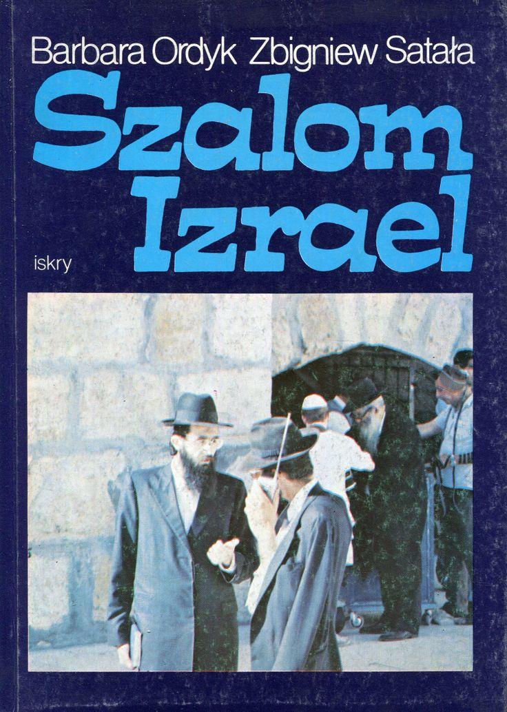 """""""Szalom Izrael"""" Barbara Ordyk and Zbigniew Satała Cover by Jerzy Malarski Published by Wydawnictwo Iskry 1991"""