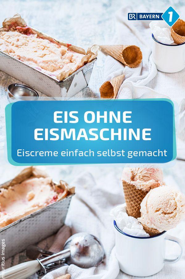 Eis Ohne Eismaschine Selber Eis Machen Eis Ohne Eismaschine Bananen Eis Selber Machen Und Eismaschine