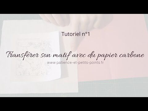 Transférer un motif sur du tissu avec du papier carbone - YouTube