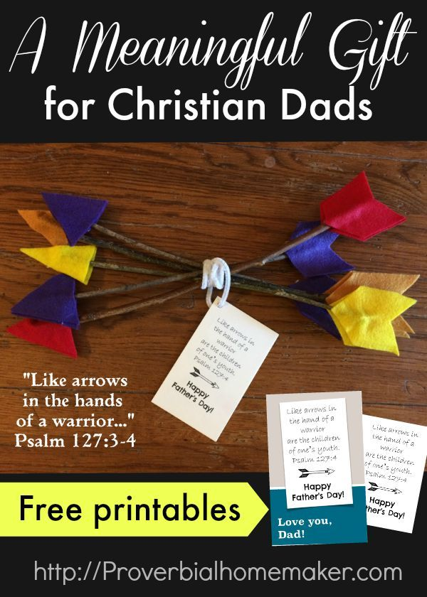 Celebrate Dad with a fun arrow craft, Psalm 127, a custom t-shirt and fun card!