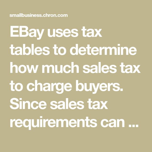 EBay uses tax tables to determine how much sales tax to charge buyers. Since sales tax requirements can differ between U.S. states, the ability to select the appropriate state makes it possible to ...