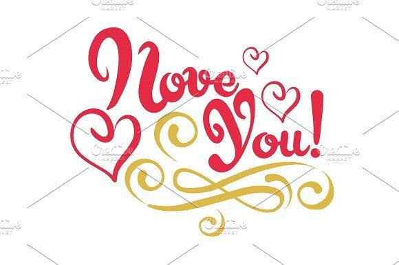 Love You, Lettering, Design Vector. https://us.fotolia.com/p/201081749 http://depositphotos.com/portfolio-1265408.html https://creativemarket.com/kio