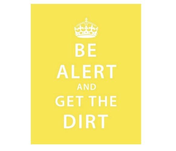 Be alert and get the dirt. Stay informed! #preppertalk