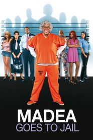 Watch Madea Goes to Jail (2009) Online Full Movie