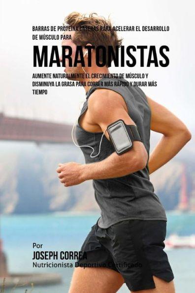 Barras de Proteina Caseras para Acelerar el Desarrollo de Musculo para Maratonistas: Aumente natural