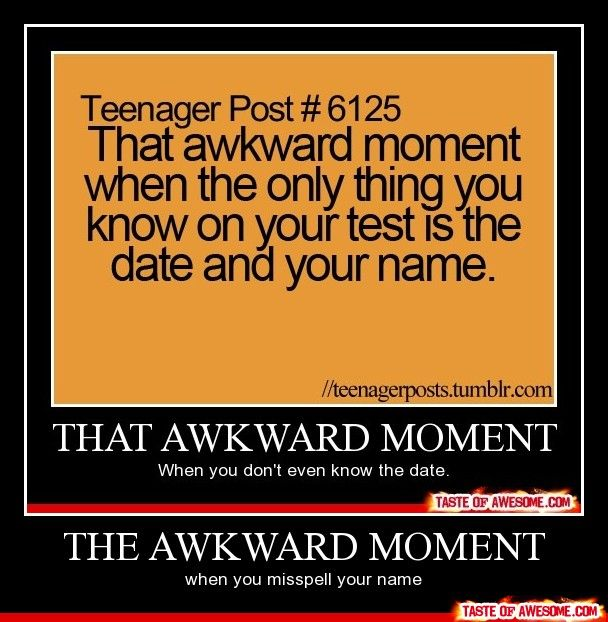 awkward moments   the awkward moment - Taste of Awesome