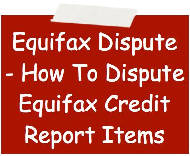 Equifax Dispute - How To Dispute Equifax Credit Report Items ... Discover how to dispute Equifax credit report items, including the most common stumbling block, and how to overcome this obstacle and get better credit.