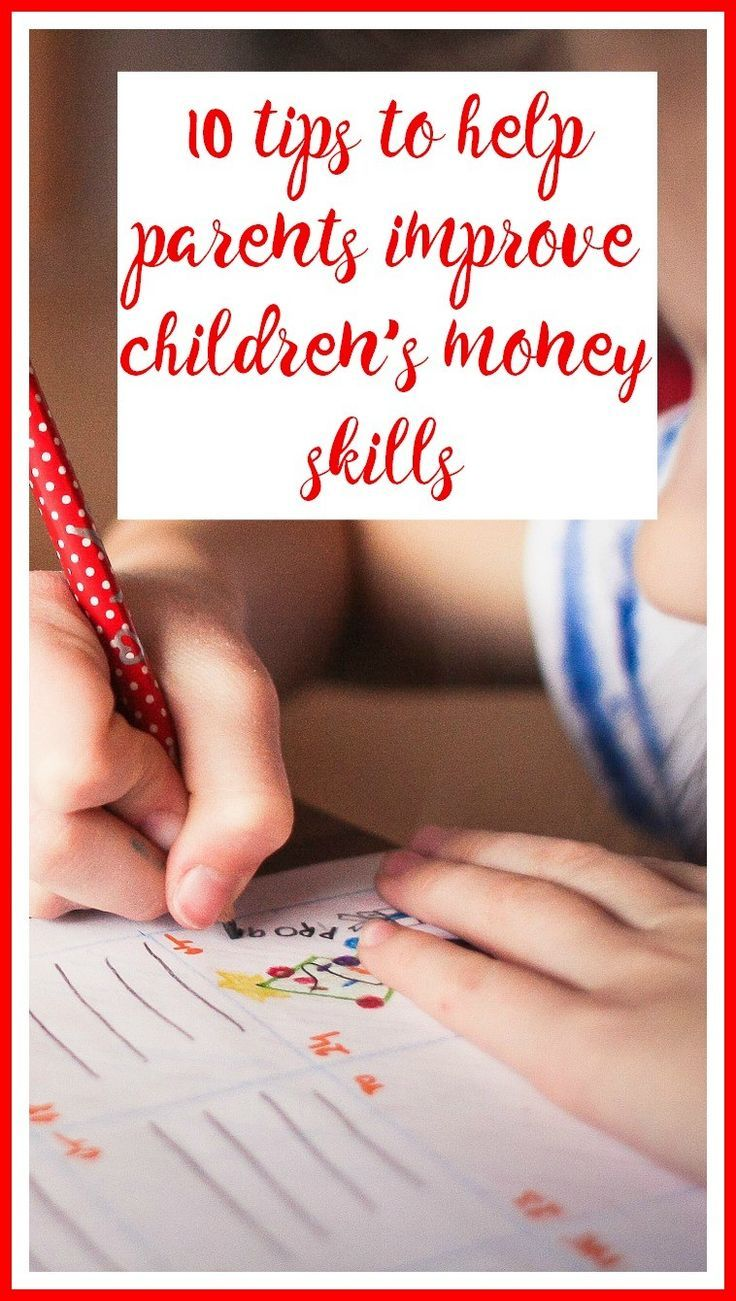 Positive parenting advice : How to improve children's money skills . Financial education tips for kids