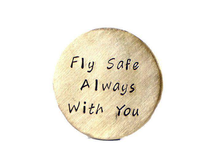 Fly Safe Always With You. Custom Brass Golf Marker.