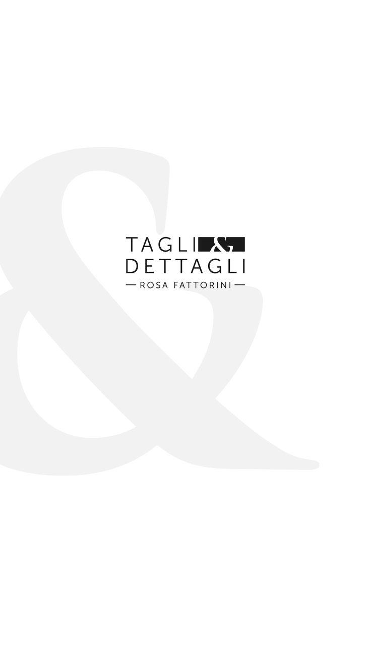 CLIENTE: Tagli&Dettagli di Rosanna Fattorini LAVORO: Restyling Logo