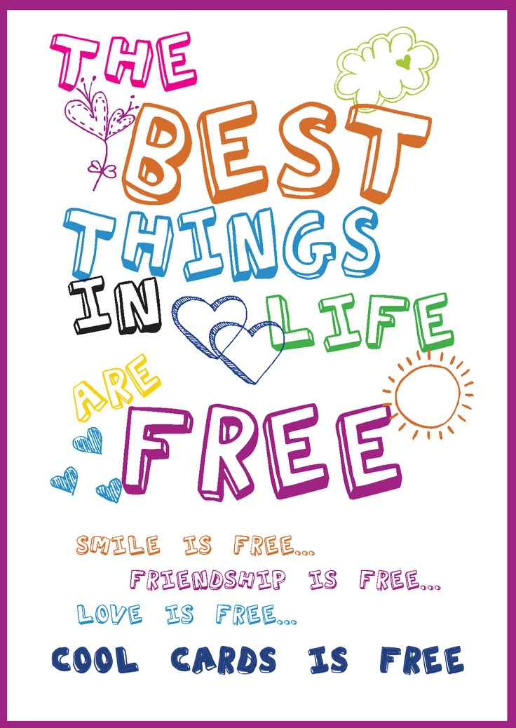 The Best Things in Life are FREE - CoolCards