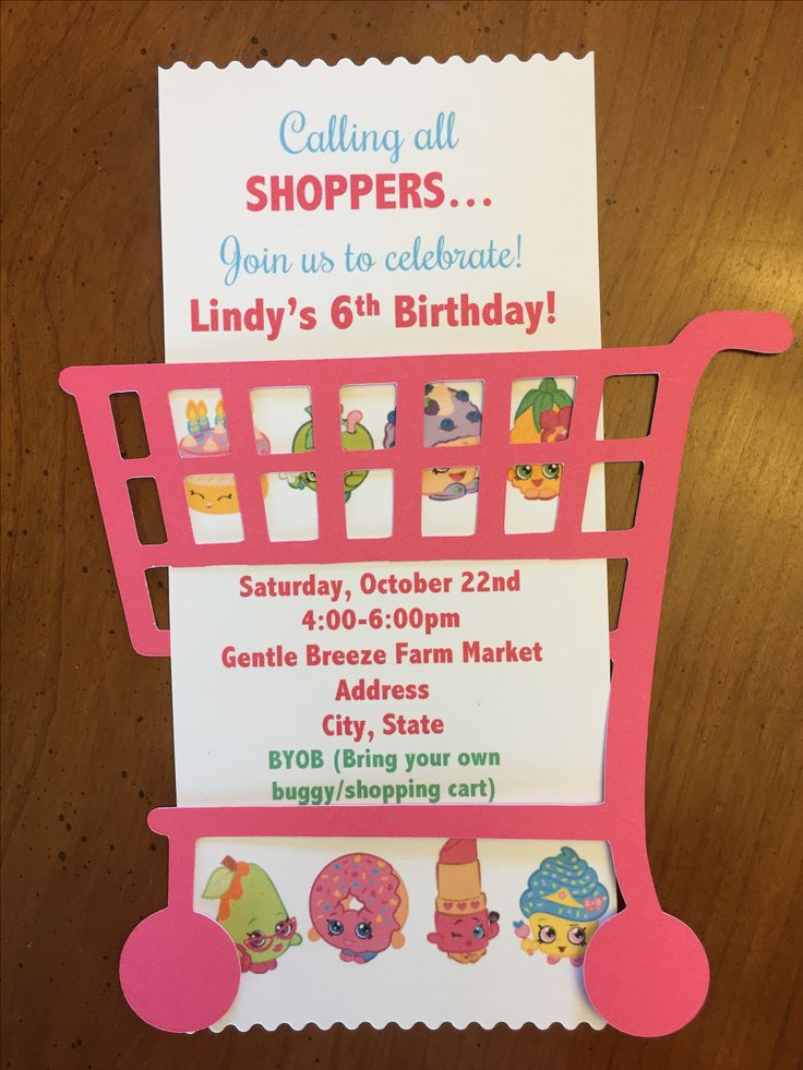 Handmade Shopkins birthday invitation. Cut out Shopping cart on a Cricut then cut last row of basket to slip receipt invitation print out through the basket.