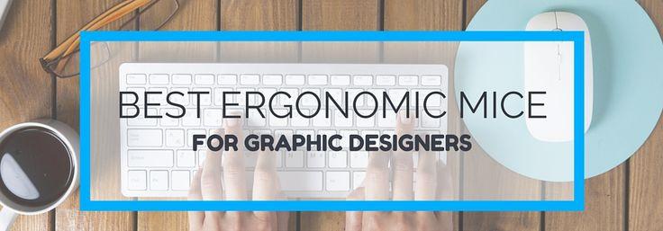 Best Ergonomic Mouse for Graphic Designers