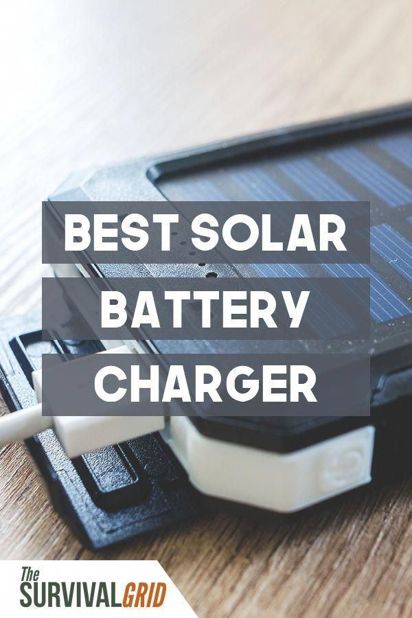You Need A Good Solar Power Source For Any Shtf Situation And Bug Out Bag Check Out Our Pick For The Best So Solar Battery Charger Solar Battery Solar Charger
