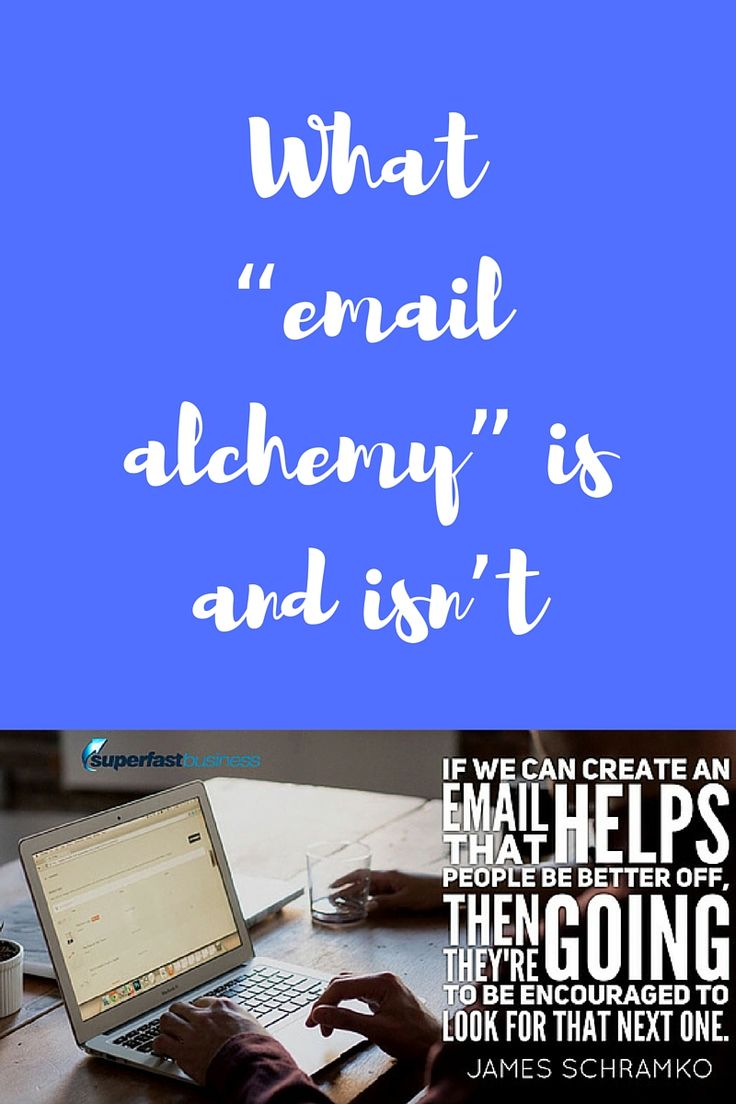 "What ""email alchemy"" is and isn't.  There are kind of like 12 different phases of an email alchemy campaign starting with what we call the inbox infiltration  follow the episode here http://www.superfastbusiness.com"