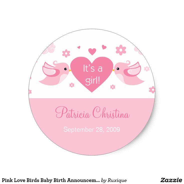 Pink Love Birds Baby Birth Announcement Classic Round Sticker #Pink #LoveBirds #Baby #Birth #Announcement #Classic #Round #Sticker