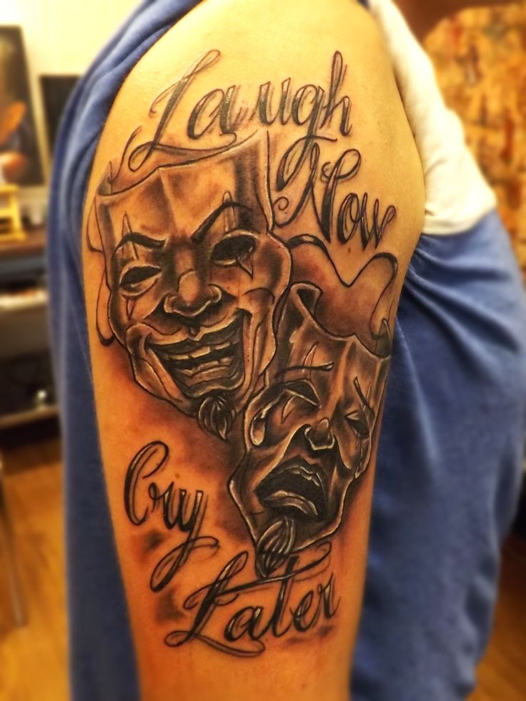 Best Laugh Now Cry Later Tattoo
