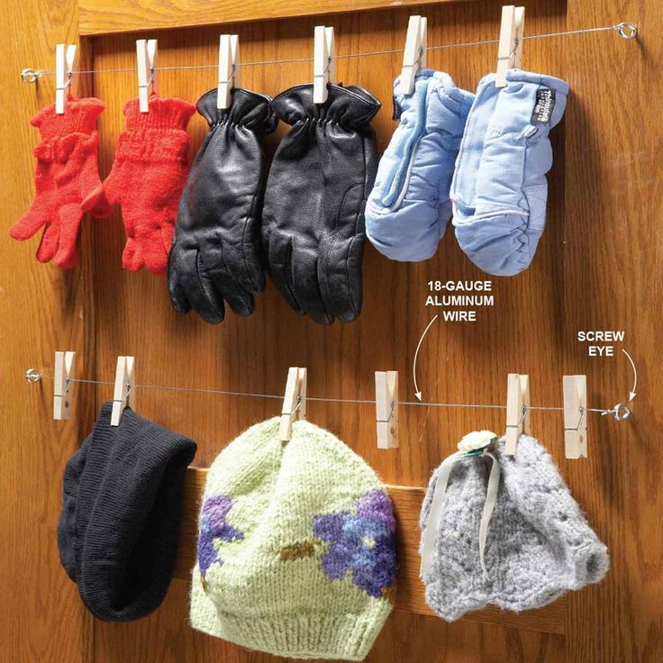 Closet Glove Rack If you don't have radiators, finding a good spot to dry wet hats and mittens can be tough. Tossing them into a plastic bin gets them out of the way, but they never dry and it's no fun putting on damp mittens in the morning. This simple back-of-the-door glove and cap rack allows wet things to dry and keeps easily misplaced items organized.