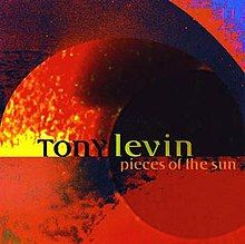 Tony Levin - Pieces of the sun