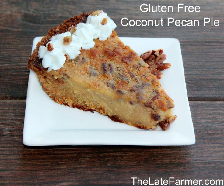 Gluten Free Coconut Pecan Pie - TheLateFarmer.com