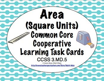 Common Core Math Task Cards Area (Square Units) CCSS 3.MD.5 $