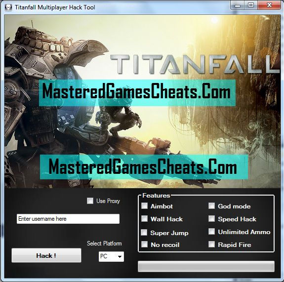 Titanfall Multiplayer Cheats And Hacks   Titanfall Speedhack Wallhack Features  1) Titanfall Aimbot Cheats And Hacks  2) Titanfall Wallhack Cheats And Hacks  3) Titanfall Super Jump Cheats And Hacks  4) Titanfall No Recoil Cheats And Hacks  5) Titanfall God Mode Cheats And Hacks  6) Titanfall SpeedHacks Cheats  7) Titanfall Unlimited Ammo Cheats And Hacks  8) Titanfall Rapid Fire Cheats And Hacks  9) Auto Update Feature (No Need To Worry About The Latest Version)