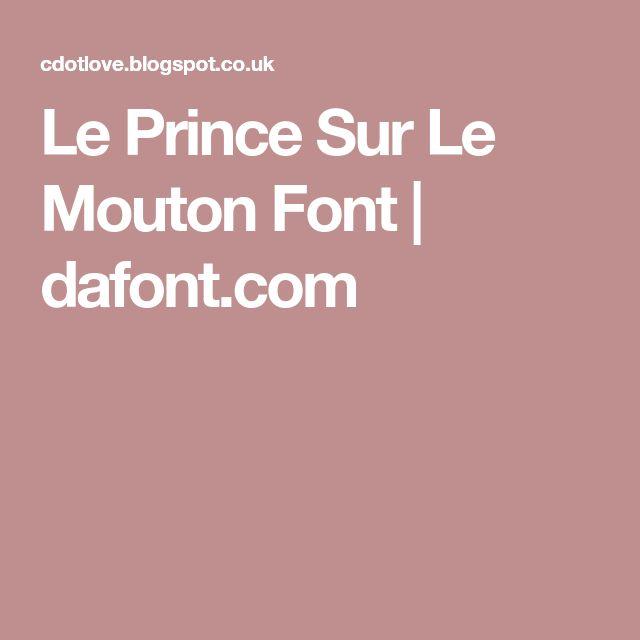Le Prince Sur Le Mouton Font | dafont.com