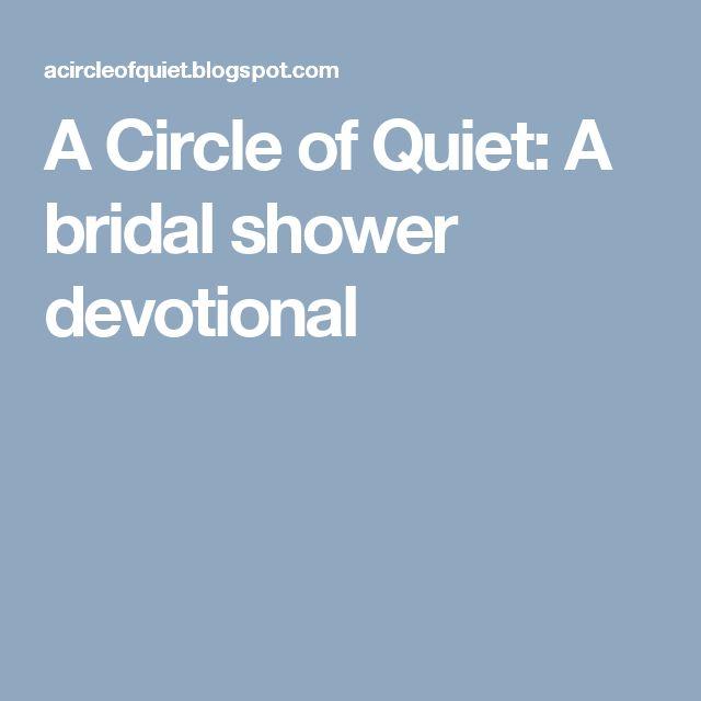 A Circle of Quiet: A bridal shower devotional