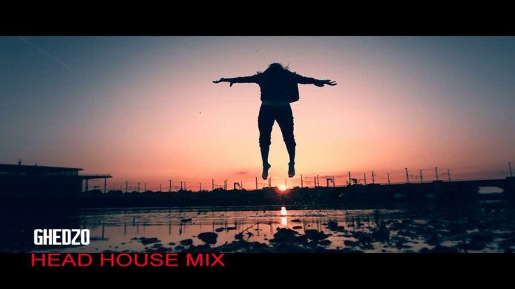 GHEDZO - Head House Mix