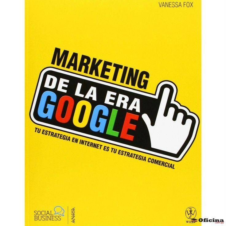 Marketing de la era Google (Social Media)
