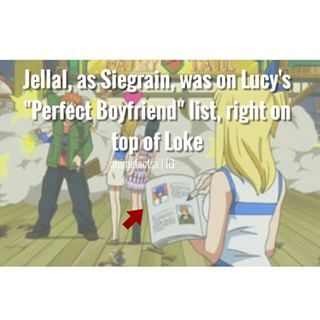 Fact number one: jellal or seigrein was one is the top perpect boyfriend list of Lucy
