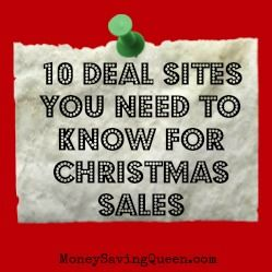 Good stuff! 10 Sites You Should Know for Christmas Deals - MoneySavingQueen - October 2012