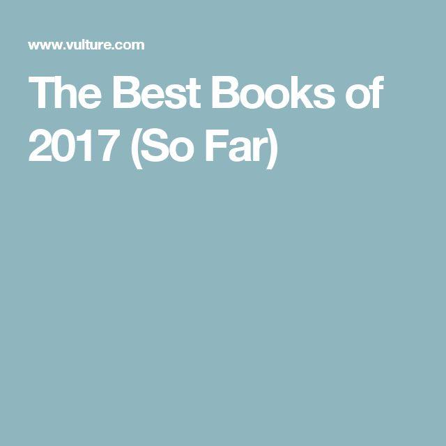 The Best Books of 2017 (So Far)