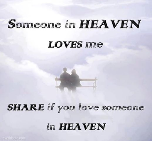 someone in heaven love quotes quote miss you sad heaven