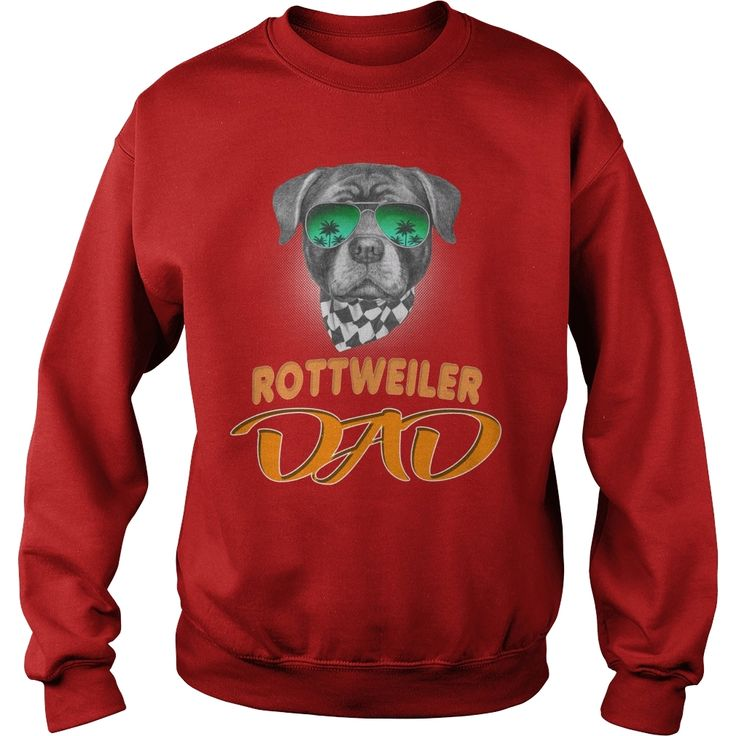 #Rottweiler with sunglasses Dad, Order HERE ==> https://www.sunfrog.com/Pets/130486166-857653071.html?6782, Please tag & share with your friends who would love it, #birthdaygifts #superbowl #xmasgifts  #rottweiler hembra, rottweiler funny, rottweiler aleman #rottweiler #family #weddings #women #running #swimming #workouts #cooking #recipe