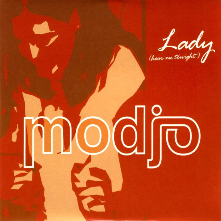 "MODJO - Lady (Hear Me Tonight) 2000, ""Lady"" is the debut single by French house house duo Modjo, written and performed by vocalist Yann Destagnol and producer Romain Tranchart, and released in 2000. A house music song, it features a guitar sample of ""Soup for One"" performed by Chic, as written by Nile Rodgers and Bernard Edwards. The song debuted at number one in the UK."