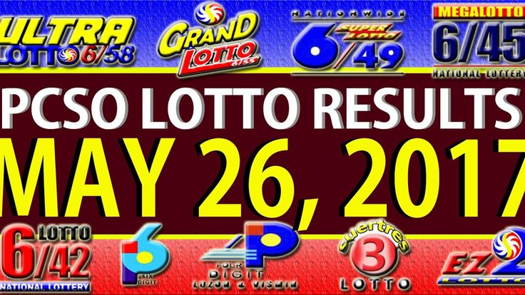 PCSO Lotto Results May 26, 2017 (6/58, 6/45, 4D, SWERTRES & EZ2)