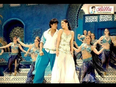 ▶ Marjaani Full Video Song Billu | Shahrukh Khan | Kareena Kapoor - YouTube