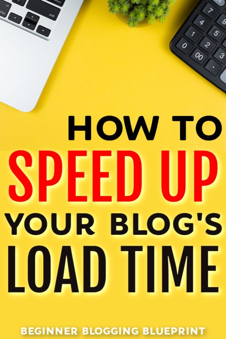 how to speed up a wordpress blog in 2019 - having a slow website can kill your blogs success, use these ideas to speed up your blog's load time and slay in ...