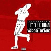 iHeart Memphis - Hit The Quan (Vapor Trap Remix) by Vapor Music on SoundCloud