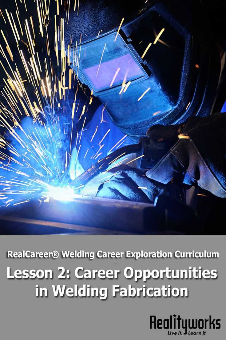 Lesson 2 from our free RealCareer® Welding Career Exploration Curriculum focuses on careers in welding fabrication. All six lesson can be used as a stand-alone unit on welding career exploration or as a supplement to an existing program. | From Realityworks.com