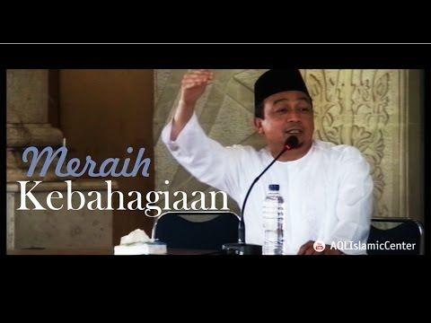 Ustadz Bachtiar Nasir   Meraih Kebahagiaan - YouTube