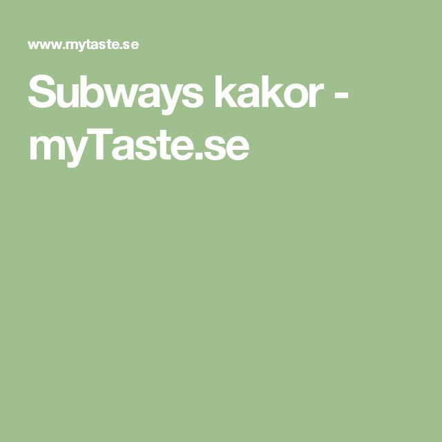 Subways kakor - myTaste.se