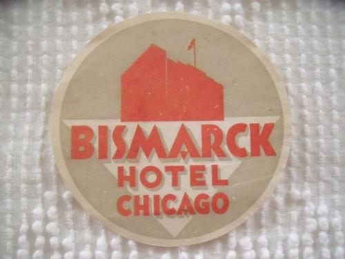 Vintage Bismarck Hotel Chicago Unused Trunk Luggage Label | eBay