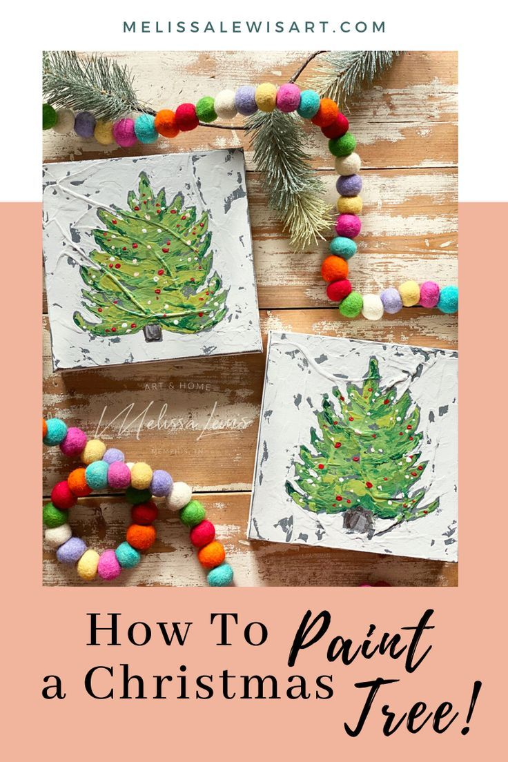 How To Paint A Christmas Tree Melissa Lewis Art Christmas Tree Painting Christmas Tree Canvas Christmas Palette